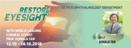 World-leading Corneal Expert Prof. Donald Tan Offers Treatment To Restore Eyesight At Fv Hospital
